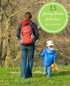 15 Spring Break Activities for Young Kids - https://www.thisbirdsday.com/15-spring-break-activities-young-kids/ #StreamTeam