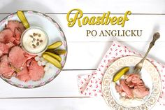 Roastbeef na anglický způsob: dokonale snadný a jednoduchý! Recipes, Food, Beach, Roast Beef, The Beach, Recipies, Essen, Beaches, Meals