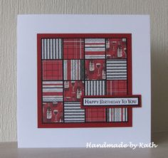 """quilt card from Handmade by Kath: Happy Birthday to You ... 1"""" punched squares form a 4X4 patch quilt .. luv the use of striped and plaid papers ..."""