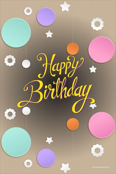 High quality happy birthday images to share with your loved ones. The post Awesome happy birthday image appeared first on Birthday Wish Cards. Happy Birthday Greetings Friends, Happy Birthday Wishes Photos, Happy Birthday Wallpaper, Happy Birthday Celebration, Birthday Wishes Messages, Happy Birthday Flower, Birthday Blessings, Birthday Cards, Birthday Month