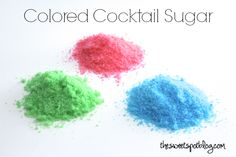 Colored Cocktail Sugar by The Sweet Spot Blog