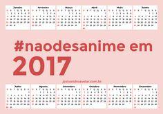 CALENDÁRIO 2017 #naodesanime HORIZONTAL 3