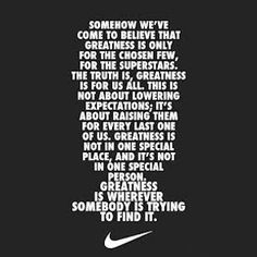 somehow we've come to believe nike quote