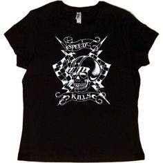 Juniors T-Shirt : Speed Kills, Infant Girl's, Size: Large, Black