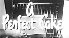 Betty Crocker Commercial 1956 Gingerbread Mix - YouTube