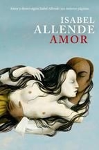 AMOR - Isabel Allende Si hay alguien capaz de describir con maestría, personalidad y humor la naturaleza caprichosa del amor, es Isabel Allende. Esta recopilación de escenas de amor, sellecionadas de entre sus libros, son una invitación a sumergirse en la lectura, soñar y sonreir.
