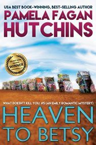 Heaven To Betsy by Pamela Fagan Hutchins ebook deal