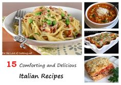 15 Comforting and Delicious Italian Recipes