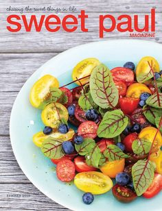 Sweet Paul's Summer Issue.