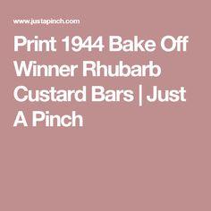 Print 1944 Bake Off Winner Rhubarb Custard Bars | Just A Pinch