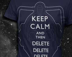 Keep Calm and then Delete... #keep_calm