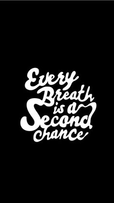 Second Chance. Tap image for more iPhone 6 & 6 Plus quote wallpapers!  - @mobile9   Inspiring quotes, quotes about life and motivation to live by #typography #backgrounds #wallpaper
