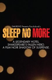 Get Sleep No More tickets, discount tickets, theater information, reviews, cast, pictures, news, video and more! - off-broadway, NY