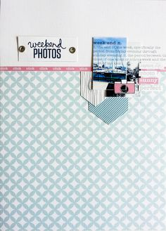 #papercrafting #scrapbook #layout idea: Week-end Photos by Maïna at @Studio_Calico