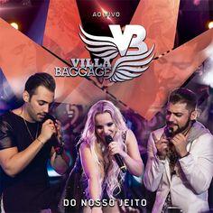 CD Villa Baggage - Do Nosso Jeito (2016) - https://bemsertanejo.com/cd-villa-baggage-do-nosso-jeito-2016/