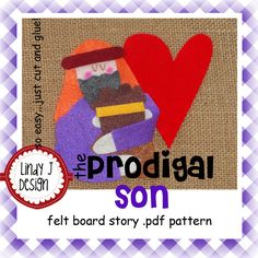 The Prodigal Son Bible Story Flannel/Felt Board .PDF Pattern. $5.00, via Etsy.