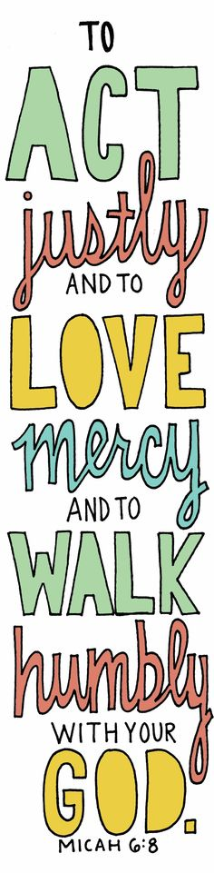 try to live a life of walking humbly with the Lord.
