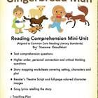 This Gingerbread Man mini-unit is aligned to common core standards and builds reading comprehension skills while allowing students to have fun with...
