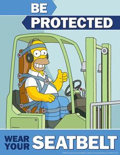 Road Safety Poster, Health And Safety Poster, Safety Posters, Homer Simpson, Safety Cartoon, Safety Slogans, Industrial Safety, Family Safety, Driving Safety