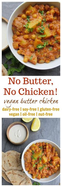 No Butter No Chicken Vegan Butter Chicken: No Butter No Chicken! (vegan gluten-free oil-free nut-free option soy-free) Source by VGastronomy Veggie Recipes, Indian Food Recipes, Whole Food Recipes, Vegetarian Recipes, Cooking Recipes, Healthy Recipes, Cooking Time, Chicken Recipes, Free Recipes