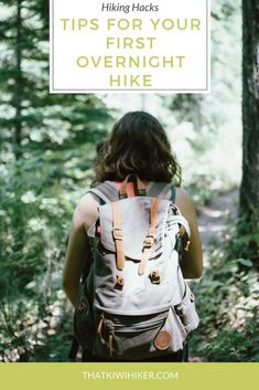 Hiking Hacks - How to plan your first overnight hike with ease. From what to pack to what you need to research beforehand.