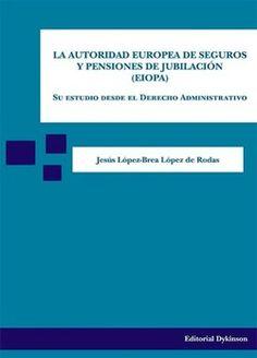 Libro: La Autoridad europea de Seguros y Pensiones de Jubilación (EIOPA)