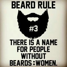 Beard rule#3 Beard Rules, Beard King, Men Beard, Beard Ideas, Full Beard, Beard Love, Rule 37, Moustache, Beard No Mustache
