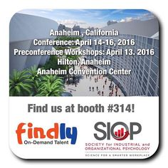 JOIN US one and all from April 14 - April 16 at the Anaheim Convention Center for the 31st Annual Conference of the Society for Industrial and Organizational Psychology.  Be sure to stop by and say hi! Look for us in booth #314.  Full details can be found here: http://www.siop.org/conferences/16con/  #SIOP16 #Anaheim #AnaheimConventionCenter #Conference #TalentAcquisition #Recruitment #Software #Findly #GetFindly #SkillCheck