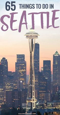 65 Things to Do in Seattle - looking for things to while visiting Seattle? We've got you covered with a list of Seattle museums, Seattle restaurants and more things to in the Emerald City.  Things to do in Seattle   Seattle Travel   Kerry Park   Seattle Food #thingstodoin #travel #seattle #travelguide #explore