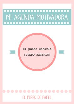 El Perro de Papel: Diseño de Blogs y Tutoriales Blogger: Agenda Motivadora Imprimible Temporada 2014-2015