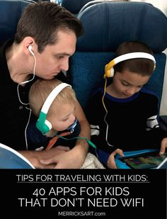 The Best Apps for Kids that Don't Require Wifi If you're traveling this summer, have a long wait at the doctor or just want to give your child / grandchild some tablet time, check out this list of apps that don't require wifi! Best apps for kids that don Traveling With Baby, Travel With Kids, Family Travel, Baby Travel, Travelling With Toddlers, Toddler Plane Travel, Toddler Vacation, Travel Tips With Toddlers, Travel Plane