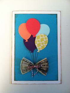 Creative way to give money as a gift, it's the bow holding the balloons together!!