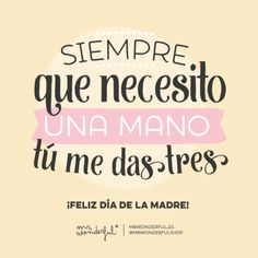 healthy living tips diet plan free online Mothers Day Cards, Mothers Love, Happy Mothers Day, Mama Quotes, Mother Quotes, Qoutes, Mr Wonderful, Mom Day, Spanish Quotes