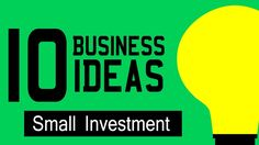 10 Business Ideas with Small Investment | Online Business Ideas