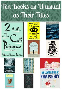 Looking for something to wake up your reading? Check out these Ten Books as Unusual as Their Titles!