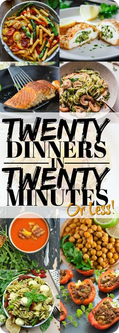 20 Dinner in 20 Minutes or Less!