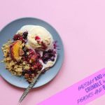 Hazelnut & Vanilla Crumble with Peaches and Blueberries