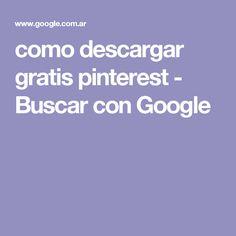 como descargar gratis pinterest - Buscar con Google