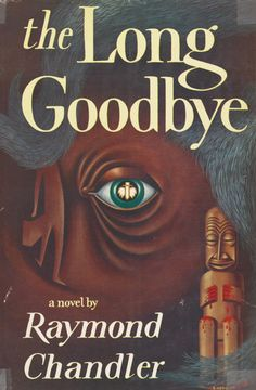 """The French have a phrase for it. The bastards have a phrase for everything and they are always right. To say goodbye is to die a little."" ― Raymond Chandler, The Long Goodbye (1953)"