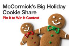Join me in the holiday's most #delicious Pin it to #Win it #contest!  McCormick's Big Holiday #Cookie Share!