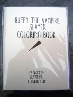 Love Buffy The Vampire Slayer? Love to color? Check out the Buffy Coloring book! 12 pages all things Buffy to color! Each page is one sided so
