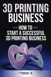 How to Make Money With 3D Printing - A simple Blog post where I teach how to make money with 3D Printing