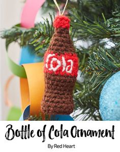 Bottle of Cola Ornament free crochet pattern in Super Saver.