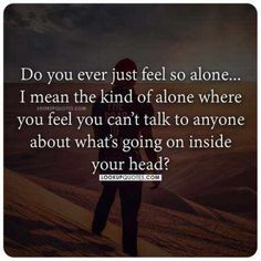 Talk To Me Quotes, Now Quotes, Hard Quotes, Deep Quotes, True Quotes, Feeling Empty Quotes, Hidden Feelings Quotes, Quotes About Feeling Alone, Tired Quotes Relationship