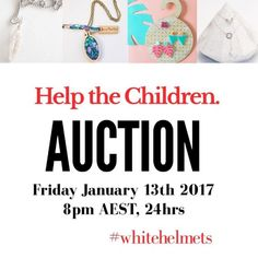 13  Jan  So many amazing products! Make sure you head over to @help_the_children_auction to see what's on offer and to learn more about this important cause  ----  100% of funds raised will be donated to  http://ift.tt/2gVODpG #whitehelmets #thewhitehelmets  Auction will take place over at @help_the_children_auction  13th Jan 2017  8pm AEST ---- Who are the White Helmets? The Syrian Civil Defence known commonly as the White Helmets is a volunteer corps of ordinary Syrians who act as first…