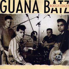 Guana Batz......