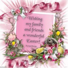 Easter greetings for friends and family love you all happy and my find this pin and more on easter joys wishing family a happy easter m4hsunfo