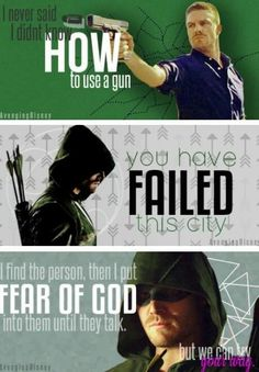 Oliver Queen's quotes #Arrow ♥