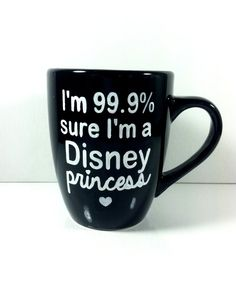 Disney princess I'm 99.9 sure I'm a disney by QuiteUniqueBoutique, $12.00