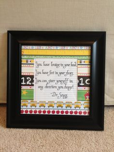 Hand-written framed Calligraphy teacher quote by Dr. Seuss